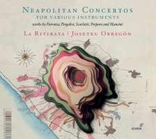 Neapolitan Concertos for Various Instruments
