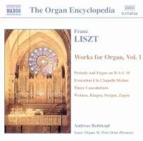 LISZT: Organ Works, Vol. 1