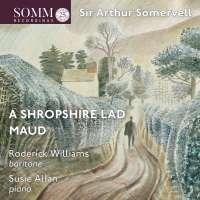 Somervell: A Shropshire Lad; Maud