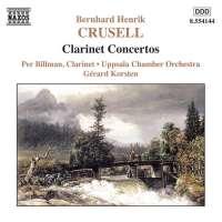 CRUSELL: Clarinet Concertos