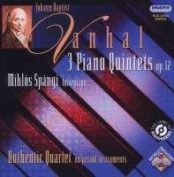 Vanhal: 3 piano quintets op.12