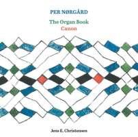Nørgård: The Organ Book; Canon