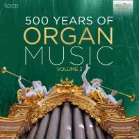 500 Years of Organ Music vol. 2