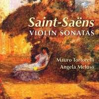 Saint-Saëns: Violin Sonatas