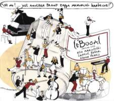 LeBocal – Oh No!...Just Another Frank Zappa Memorial Barbecue