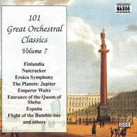 101 GREAT ORCHESTRAL CLASSICS vol. 7