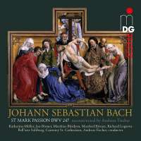 Bach: St. Mark Passion BWV 247