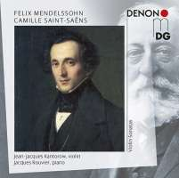 Mendelssohn; Camille Saint-Saëns: Violin Sonatas