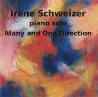 Irene Schweizer: Many and One Direction