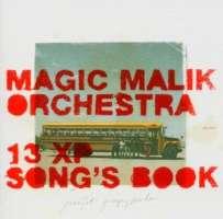 Magic Malik Orchestra: 13 XP Song's Book