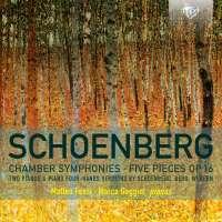 Schoenberg: Chamber Symphonies; Five Pieces Op.16
