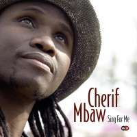 Sherif Mbaw: Sing For Me