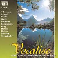 VOCALISE - Classical Favourites for Relaxing and Dreaming