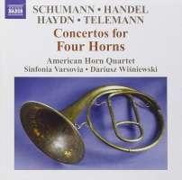 Schumann/Handel/Haydn/Telemann: Concertos for Four Horns