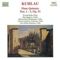 KUHLAU: Flute Quintets Op. 51, Nos. 1- 3