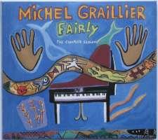 Michel Graillier – Fairly - The Complete Session