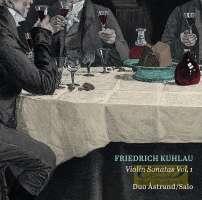 Kuhlau: Violin Sonatas Vol. 1