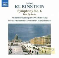 Rubinstein: Symphony No. 6, Don Quixote - Humoresque for Orchestra