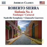 Sierra: Sinfonía No. 4, Fandangos, Carnaval