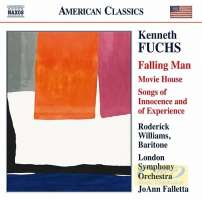 Fuchs Kenneth: Falling Man, Movie House, Songs of Innocence and of Experience