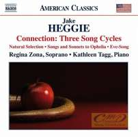 Heggie: Connection: Three Song Cycles