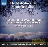 Works for Piano: Handel, Holloway, Howard Matthew-Walker