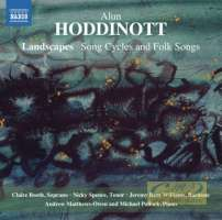 Hoddinott: Landscapes - Song Cycles and Folk Songs