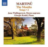 Martinu: The Months – Songs Vol. 2