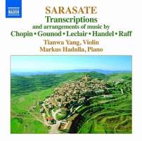 Sarasate: Music for Violin and Piano Vol. 4 - Transcriptions & arrangements