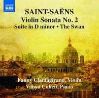 Saint-Saëns: Violin Sonata No. 2, Suite in D minor, Le Cygne