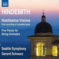 Hindemith: Nobilissima Visione (Complete Ballet) Five Pieces for String Orchestra