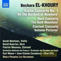 El-Khoury: Violin Concerto No. 1; Horn Concerto; Clarinet Concerto