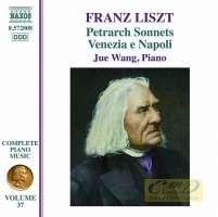 Liszt: Complete Piano Music Vol. 37 - Tre Sonetti del Petrarca, Venezia e Napoli