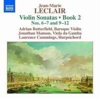 Leclair: Violin Sonatas Book 2 - Nos. 6-7 and 9-12