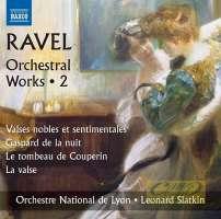 Ravel: Orchestral Works Vol. 2