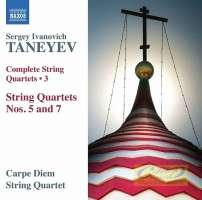 Taneyev: String Quartets Vol. 3 - Nos. 5 & 7