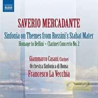 Mercadante: Sinfonia, Omaggio a Bellini, Clarinet Concerto