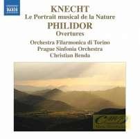 KNECHT,: Portrait musical de la Nature / PHILIDOR: Overtures