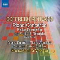 Petrassi: Piano Concerto, Flute Concerto, La follia di Orlando - Ballet Suite