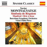 Montsalvatge: Simfonia de Requiem, Manfred, Bric à brac