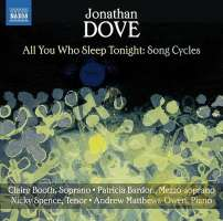 Dove: All you Who Sleep Tonight - Song Cycles