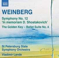 WEINBERG: Symphony No. 12, Golden Key - Ballet Suite No. 4