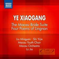 Xiaogang: The Macau Bride Suite Four Poems of Lingnan