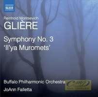 "Gliere: Symphony No. 3 ""Il'ya Muromets"""