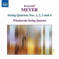 Meyer: String Quartets • 4 - Nos. 1, 2, 3 & 4