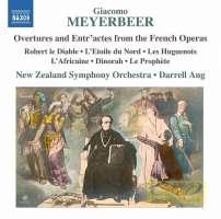 Meyerbeer: Overtures and Entr'actes from Robert le Diable, L'Etoile du Nord, Les Huguenots, L'Africaine, Dinorah, Le Prophète