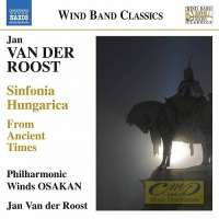 Roost: Sinfonia Hungarica, From Ancient Times