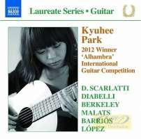 Kyuhee Park - Guitar Recital: Scarlatti, Diabelli, Berkeley, Malats, Barrios