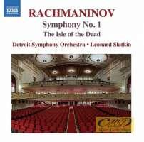 Rachmaninov: Symphony No. 1, The Isle of the Dead