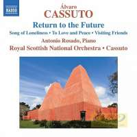 Cassuto: Return to the Future, Song of Loneliness, To Love and Peace, Visiting Friends
